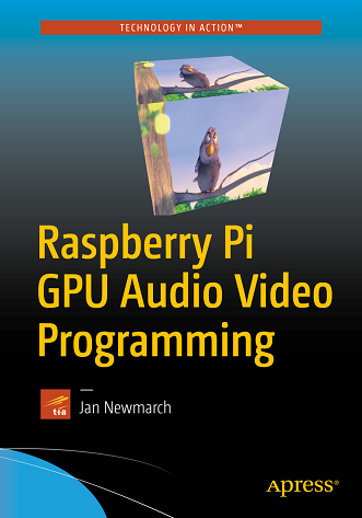 Raspberry Pi GPU Audio Video Programming