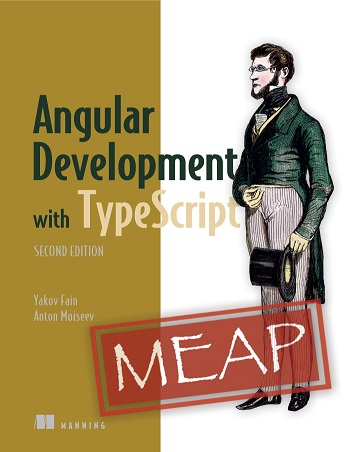Angular Development with Typescript, Second Edition
