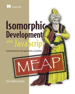 Isomorphic Development with JavaScript