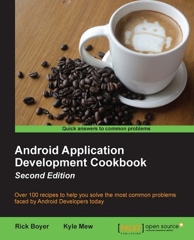 Android Application Development Cookbook, Second Edition